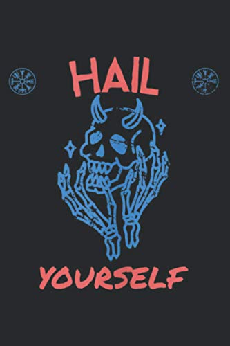 Last Podcast On The Left Skull Hail Yourself: Daily Planner Journal: Notebook Planner, To Do List, Daily Organizer, 118 Pages (6' x 9')