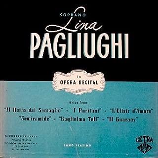 Lina Pagliughi in Opera Recital: (Rare 1 Record Box Set) Lina Pagliughi, Soprano Arias From: Il Ralto dal Serraglio / I Puritani / L' Elisir d' Amore / Semirmide / Guglielmo Tell / Il Guarany. (Libretto Enclosed)