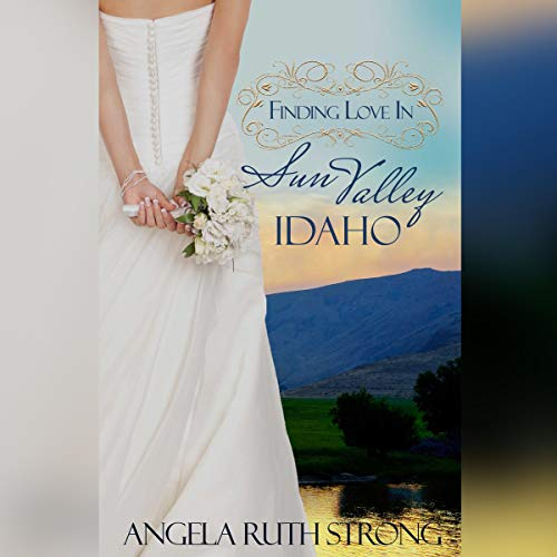 Finding Love in Sun Valley, Idaho cover art