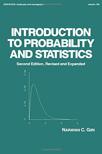 Introduction to Probability and Statistics, 2nd Edition (Statistics: A Series of Textbooks and Monographs)