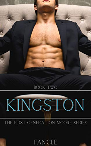 KINGSTON (The First Generation Moore Series Book 2) (English Edition)