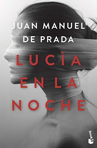 Prada, J: Lucia en la noche (NF Novela)