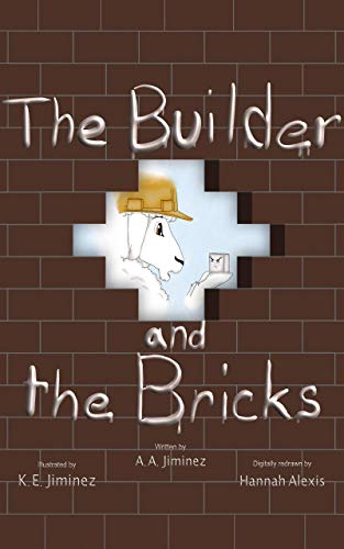 The Builder and the Bricks (English Edition)