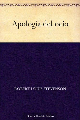 Couverture du livre Apología del ocio (Spanish Edition)