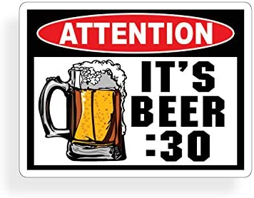 Attention Beer 30 Warning Decal Sticker Funny Joke product image