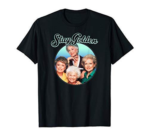 The Golden Girls Stay Golden T-Shirt for Adults, Kids, Many Colors, S to 3XL