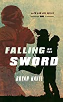 Falling On The Sword (Jack and Jill)