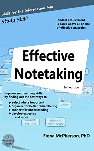 Effective Notetaking (Study Skills Book 1)