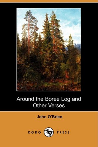 Around the Boree Log and Other Verses (Dodo Press)