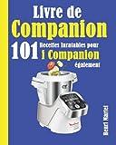 Livre de Companion: 101 Recettes Inratables pour i Companion également