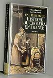 Une peur bleue - Histoire du choléra en France, 1832-1854