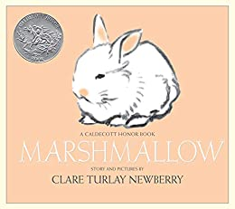 Marshmallow by [Clare Turlay Newberry]