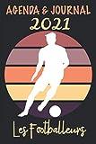 Agenda & Journal 2021 Les Footballeurs: Footballeur sur fond rayé élégant | De janvier à décembre 2021 | une page d'agenda par semaine et une page ... | 128 pages| à offrir ou se faire offrir