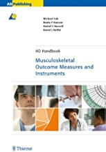 Musculoskeletal Outcome Measures and Instruments by Michael Suk (2005-01-26)