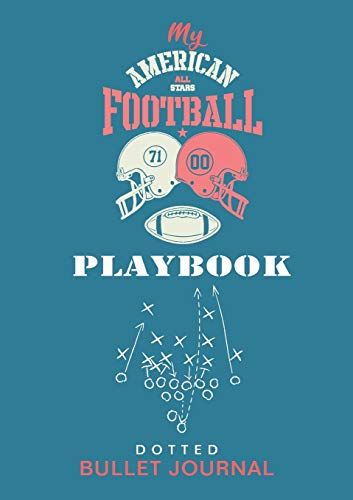 My American Football Playbook - Dotted Bullet Journal: Medium A5 - 5.83X8.27