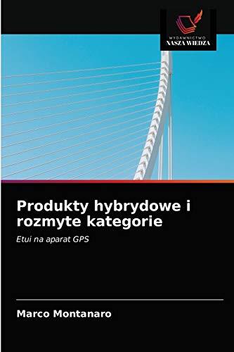 Produkty hybrydowe i rozmyte kategorie: Etui na aparat GPS