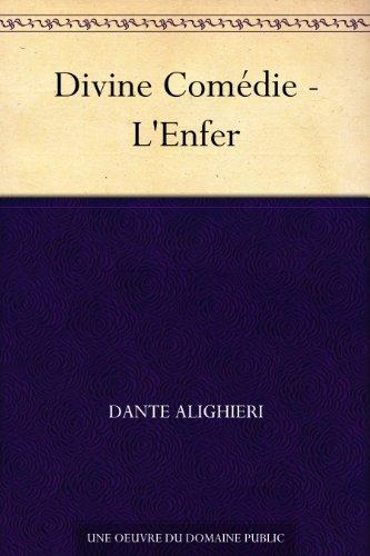 Divine Comédie - L'Enfer (French Edition)