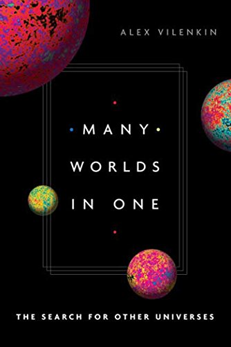 Many Worlds in One: The Search for Other Universes (English Edition)