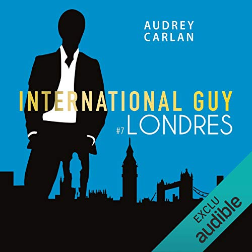 Londres     International Guy 7              By:                                                                                                                                 Audrey Carlan                               Narrated by:                                                                                                                                 François Tavares                      Length: 3 hrs and 47 mins     Not rated yet     Overall 0.0