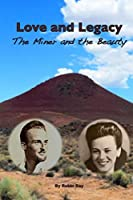 Love and Legacy: The Miner and the Beauty