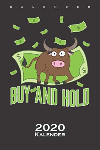 """Aktien """"Buy and Hold"""" Kalender 2020: Jahreskalender für Kapitalisten und Anleger"""