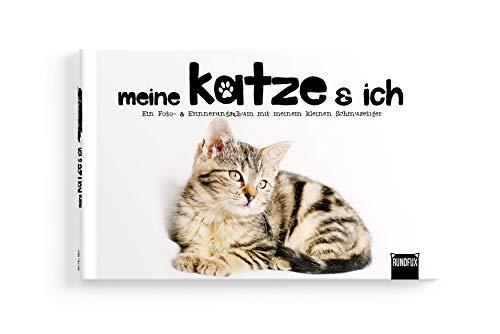 Meine Katze und Ich - Ein Foto- & Erinnerungsalbum mit meinem kleinen Schmusetiger