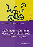 Mobilitaetsrevolution in der Automobilindustrie: Letzte Ausfahrt digital! (Xpert.press)