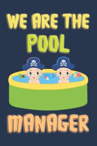 """We are the Pool Manager: Notizbuch (6"""" x 9"""" ~ DinA5) 120 linierte Seiten Personalisiertes Notizbuch / Skizzenbuch / Tagebuch mit lustigem Whirl-Pool-Motiv als Geschenk zu allen möglichen Anlässen"""