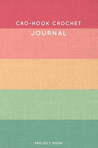 Cro-hook Crochet Journal: Cute Stripped Summer and Boho Themed Crochet Notebook for Serious Crochet Lovers - 6