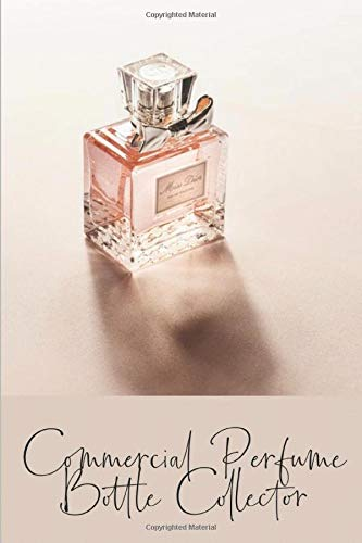 Commercial Perfume Bottle Collector: 6
