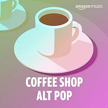 Coffee Shop Alt Pop