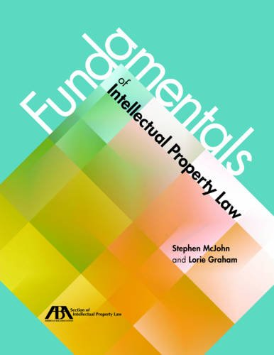 Compare Textbook Prices for Fundamentals of Intellectual Property Law Illustrated Edition ISBN 9781634252539 by McJohn, Stephen,Graham, Lorie