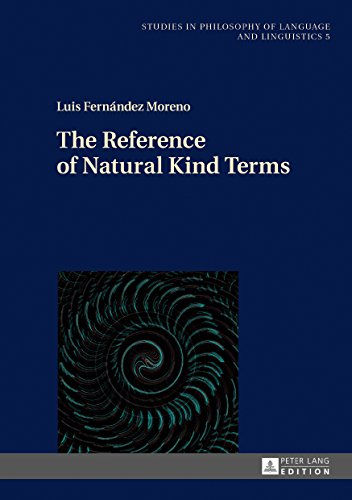 The Reference of Natural Kind Terms (Studies in Philosophy of Language and Linguistics Book 5)