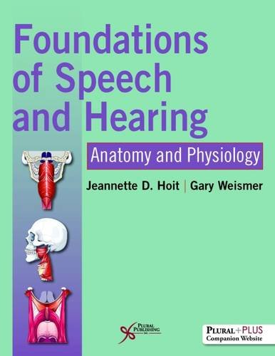 Compare Textbook Prices for Foundations of Speech and Hearing 1 Edition ISBN 9781597569590 by Hoit, Jeannette D.