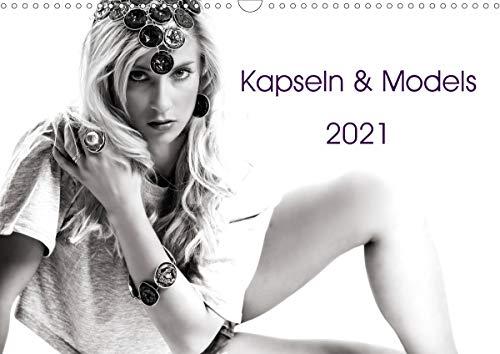 Kapseln & Models 2021 (Wandkalender 2021 DIN A3 quer)
