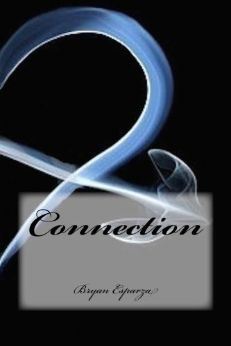 Book: Connection (That's Life) (Volume 2) by Bryan M. Esparza