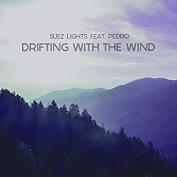 Drifting with the Wind