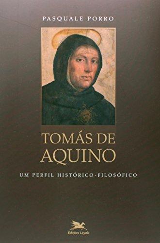 Tomás de Aquino: Um perfil histórico-filosófico