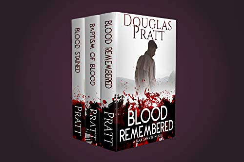 Blood Pools: A Max Sawyer Thriller Omnibus: Blood Remembered/Baptism of Blood/Blood Stained (A Max Sawyer Novel) (English Edition)