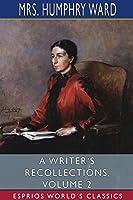 A Writer's Recollections, Volume 2 (Esprios Classics)