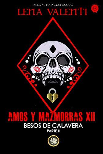 AMOS Y MAZMORRAS XII (Spanish Edition)