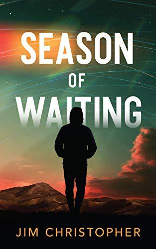 Season of Waiting (The Utopian Testament Book 1)