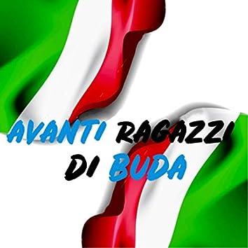 Avanti Ragazzi Di Buda (feat. Shine)