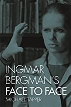 Ingmar Bergman's Face to Face (Treasury of the Indic Sciences)
