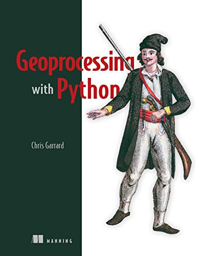 Geoprocessing with Python (English Edition)