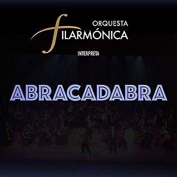 Orquesta Filarmonica Interpreta Abracadabra
