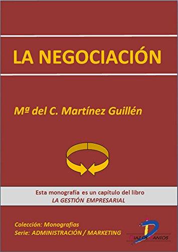 La negociación ( Este capitulo pertenece al libro La