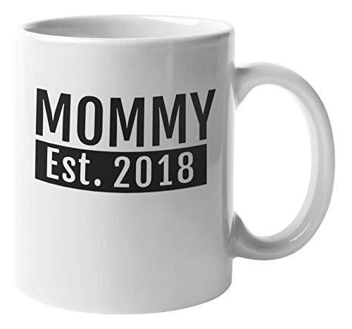 Eastlif Mommy Since 2018. Taza de Regalo de café y té del día de la Madre para mamá primeriza, mamá, Madre, cuñada, hermanastra, Esposa, Esposa, Mujer con un niño de 1 año o más y Mujeres
