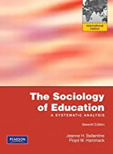 The Sociology of Education: A Systematic Analysis, International Edition, 7e