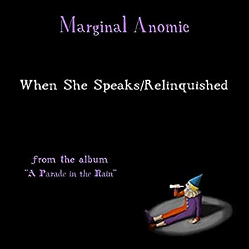When She Speaks/Relinquished